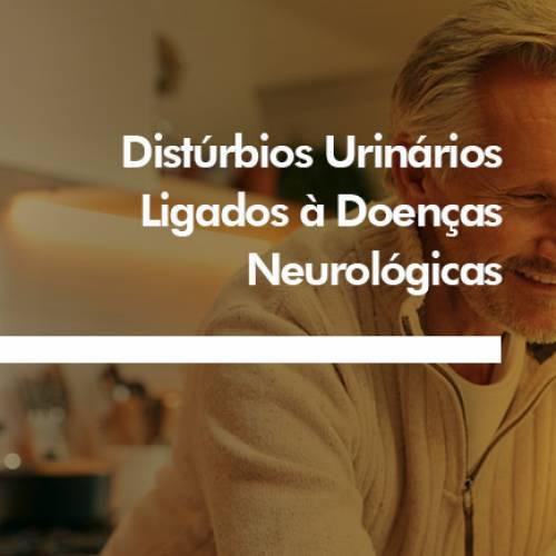 Distúrbios Urinários Ligados à Doenças Neurológicas